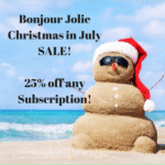 Bonjour Jolie Christmas in July Deal – 25% off Any Subscription!