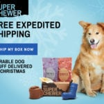Super Chewer Deal – Free Rush Shipping for 12/24 Delivery
